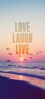 LOVE LAUGH LIVE iPhone 12 スマホ壁紙・待ち受け